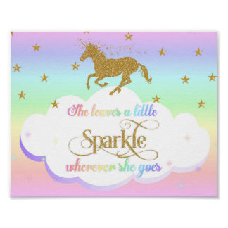 Unicorn Rainbow She Leaves A Little Sparkle Poster