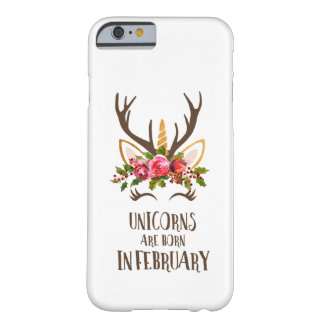 Unicorns Are Born In February Birthday Gift. Cute. Barely There iPhone 6 Case