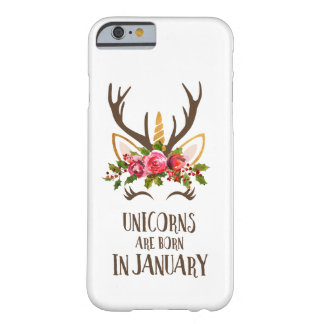 Unicorns Are Born In January. Birthday Gift. Cute. Barely There iPhone 6 Case