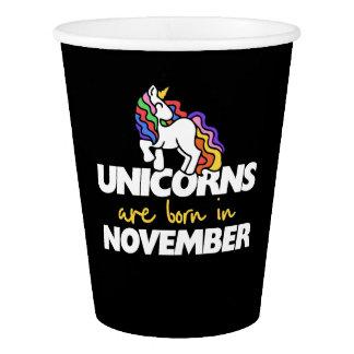 Unicorns are born in november paper cup