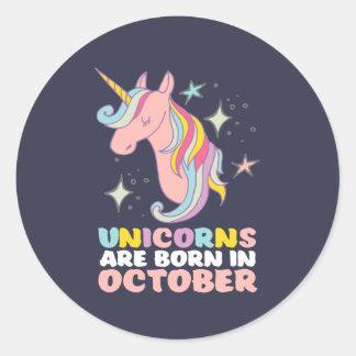 Unicorns Are Born In October Cute Birthday Girl Classic Round Sticker