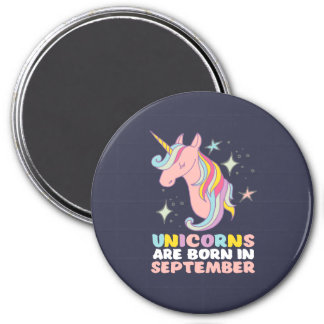 Unicorns Are Born In September Cute Birthday Girl Magnet