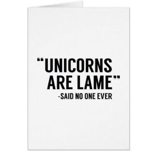 Unicorns Are Lame Card