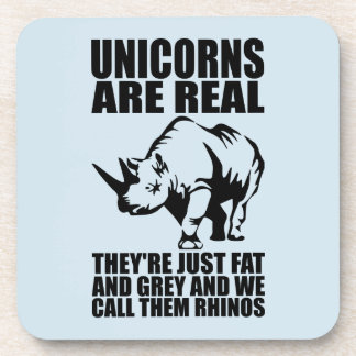 Unicorns Are Real - They're Rhinos - Funny Novelty Beverage Coasters