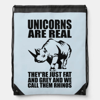 Unicorns Are Real - They're Rhinos - Funny Novelty Drawstring Bag