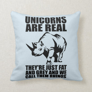 Unicorns Are Real - They're Rhinos - Funny Novelty Throw Pillow