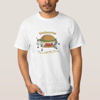 Unicorns... They're Magically Delicious! T-Shirt