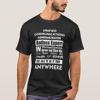 Unified Communications Administrator Badass Expert T-Shirt