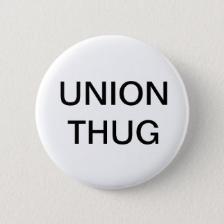 Union Thug Button