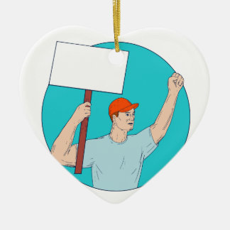 Union Worker Activist Placard Protesting Fist Up C Ceramic Ornament