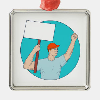 Union Worker Activist Placard Protesting Fist Up C Metal Ornament