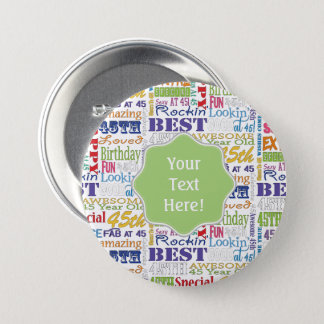Unique And Special 45th Birthday Party Gifts 3 Inch Round Button