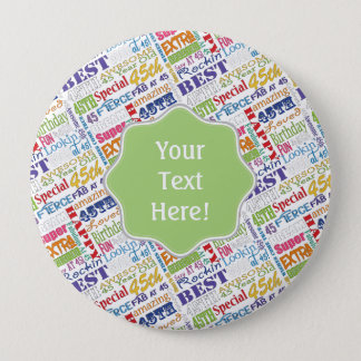 Unique And Special 45th Birthday Party Gifts 4 Inch Round Button
