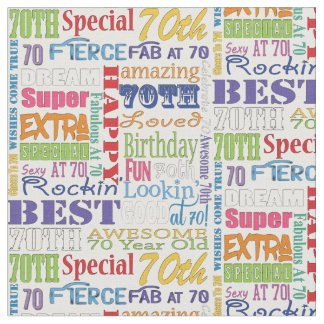 Unique And Special 70th Birthday Party Gifts Fabric