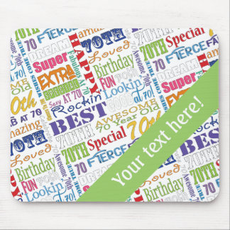 Unique And Special 70th Birthday Party Gifts Mouse Pad