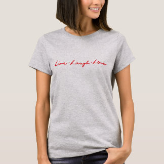 Unique Hand Lettered Red Two Sided Live Laugh Love T-Shirt