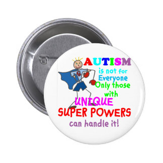 Unique Super Powers Autism 2 Inch Round Button