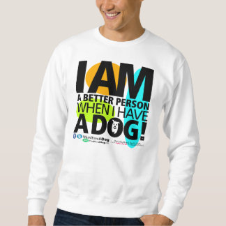 Unisex When I Have A Dog SweatShirt
