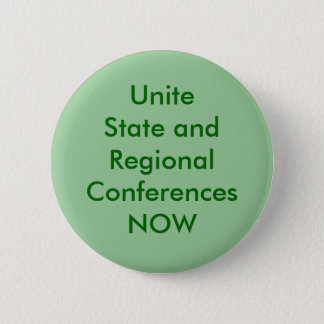 Unite State and Regional Conferences NOW 2 Inch Round Button