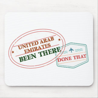 United Arab Emirates Been There Done That Mouse Pad