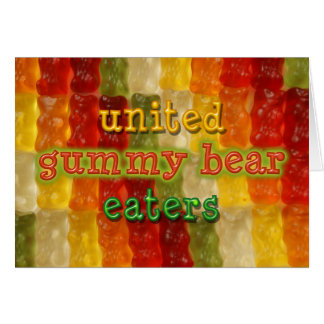 united gummy bear eaters greeting card