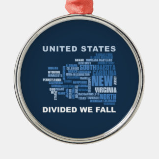 United States Divided We Fall HQ Colored Gifts Metal Ornament