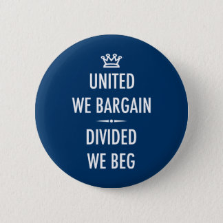 United We Bargain 2 Inch Round Button