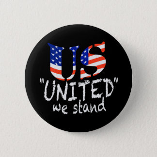 UNITED WE STAND BUTTON