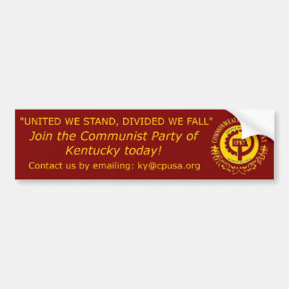 """""""United we stand, Divided we fall"""" Bumper Sticker"""