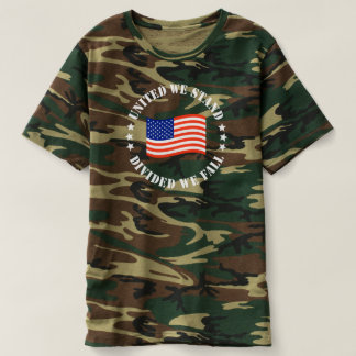 UNITED WE STAND DIVIDED WE FALL CAMOUFLAGE SHIRT