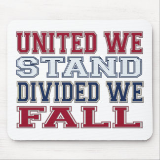 United We Stand, Divided We Fall T-Shirts and Gift Mouse Pad