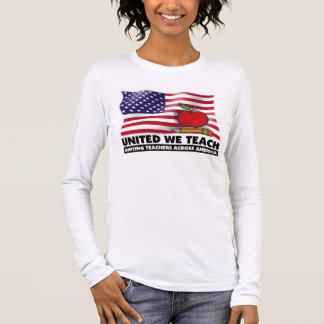 UNITED WE TEACH™  Ladies Long Sleeve (Fitted) Long Sleeve T-Shirt