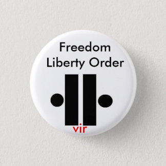 Unity5, Freedom Liberty Order, vir 1 Inch Round Button