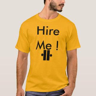 unity6, Hire Me ! T-Shirt