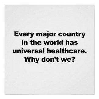 Universal HealthCare Perfect Poster