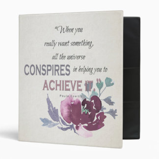 UNIVERSE CONSPIRES YOU TO ACHIEVE DEEP PINK FLORAL BINDER