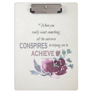 UNIVERSE CONSPIRES YOU TO ACHIEVE DEEP PINK FLORAL CLIPBOARD