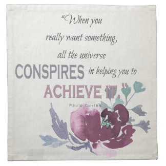 UNIVERSE CONSPIRES YOU TO ACHIEVE DEEP PINK FLORAL CLOTH NAPKIN