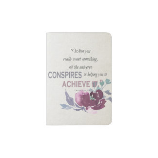 UNIVERSE CONSPIRES YOU TO ACHIEVE DEEP PINK FLORAL PASSPORT HOLDER