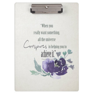 UNIVERSE CONSPIRES YOU TO ACHIEVE INK BLUE FLORAL CLIPBOARD