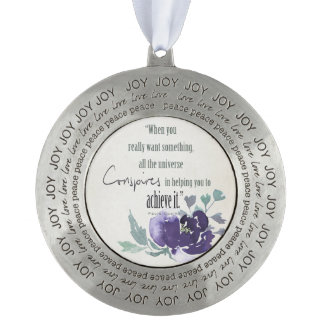 UNIVERSE CONSPIRES YOU TO ACHIEVE INK BLUE FLORAL PEWTER ORNAMENT