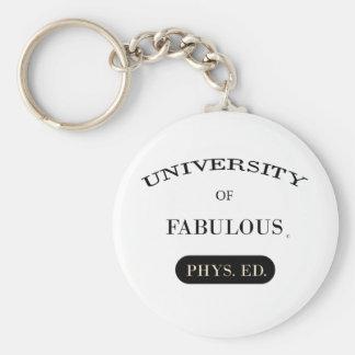 University of Fabulous (Phys. Ed.) Basic Round Button Keychain