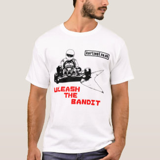 Unleash the Bandit T-Shirt
