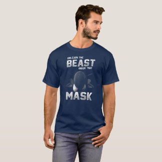 UNLEASH THE BEAST INSIDE THAT MASK - FENCING T-Shirt