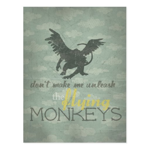 Unleash the Flying Monkeys Post Card