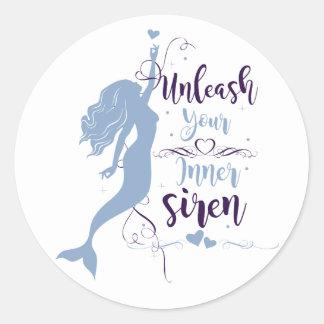 Unleash Your Inner Siren Round Sticker