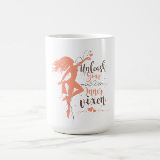Unleash Your Inner Vixen Coffee Mug