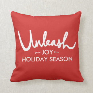 Unleash Your Joy | Hand Lettered Festive Holiday Throw Pillow