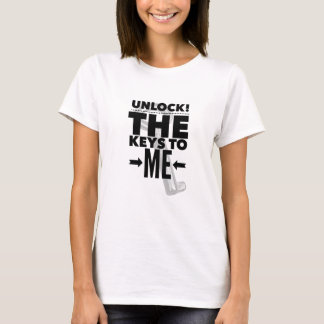 Unlock! the Keys To Me T-Shirt Women