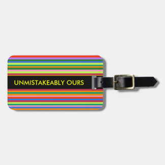 Unmistakeably ours Luggage tag
